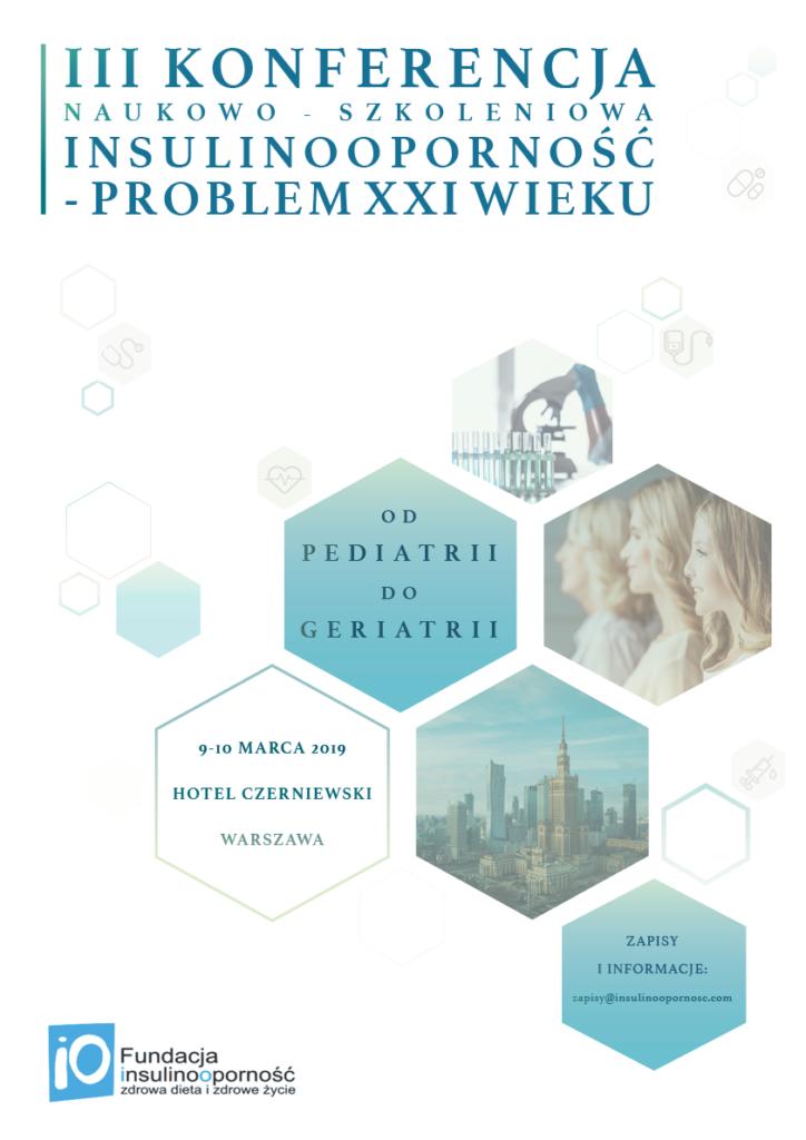 III Konferencja naukowo-szkoleniowa Insulinooporność - Problem XXI wieku @ Hotel Czerniewski, ul Jutrzenki 119 | Warszawa | mazowieckie | Polska