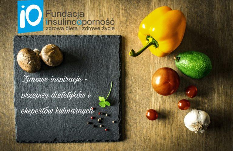 Zimowe inspiracje kulinarne – przepisy dietetyków i ekspertów kulinarnych