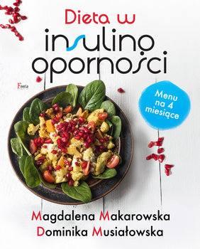 Premiera książki DIETA W INSULINOOPORNOŚCI Dominiki Musiałowskiej i Magdaleny Makarowskiej!