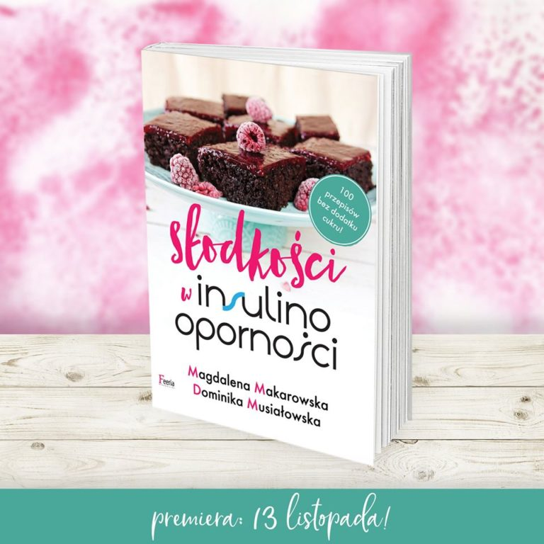 """""""Słodkości w insulinooporności"""" – premiera nowej książki"""