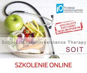"""SZKOLENIE SOIT 2020 – School Of Insulinresistance Therapy """"SPECJALISTA PRZYJAZNY INSULINOOPORNYM"""""""