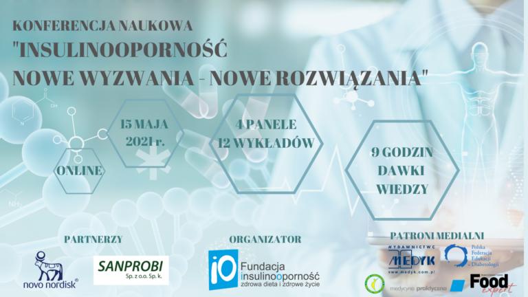 """PROMOCJA! Konferencja naukowa """"Insulinooporność- nowe wyzwania, nowe rozwiązania""""."""