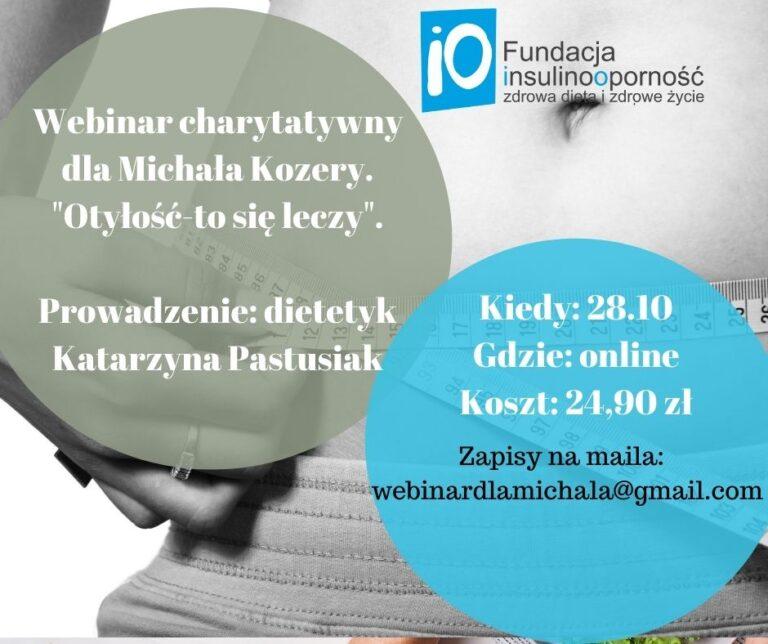 """Webinar charytatywny dla Michała Kozery. """"Otyłość-to się leczy"""""""